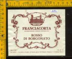 Etichetta Vino Liquore Rosso Di Borgognato Franciacorta F. Lli Berlucchi - BS - Etichette