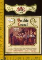 Etichetta Vino Liquore Vecchio Cornal 1971 F.lli Campostrini - Avio TN (piccolo Difetto) - Etichette
