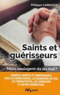 Saints Et Guérisseurs. Philippe Carrozza - Religion