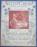 CAF CONC PIANO GF CHANT REVUE PARTITION ALLO CHÉRI GABY DESLYS HARRY PILCER STAMPER BOYER 1917 HELLO MY DEARIE DALBRET - Música & Instrumentos