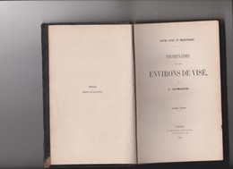 PROMENADES DANS LES ENVIRONS DE VISE..1862 - Libros, Revistas, Cómics