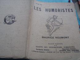 HUMORISTES/MAURICE NEUMONT /ANDRE HELLE /GEORGES VILLA /FELIX JOBBE DUVAL /HENRY AVELOT /JEAN VEBER - Livres, BD, Revues