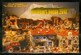 Aix En Provence; La Crèche Du Pays D'Aix. Noël 2012 Carte Postale Usagée / Used Post Card (1451) - Aix En Provence
