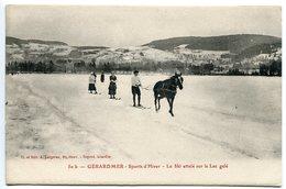 CPA * GÉRARDMER Sports D'Hiver Le Ski Attelé Sur Le Lac Gelé ( Cheval Homme Femmes ) - Gerardmer