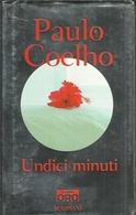 PAULO COELHO - Undici Minuti. - Novelle, Racconti