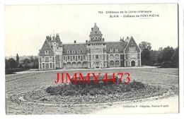 CPA - Château De PONT-PIETIN - BLAIN 44 Loire Inf. - N° 754 - Coll. F. Chapeau - Blain