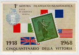 CINQUANTENARIO  DELLA  VITTORIA   1918-1968     CITTA'  DI  COLOGNA  VENETA      2 SCAN  (NUOVA) - Monumenti Ai Caduti