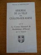 ARMORIAL De La Ville De CHALONS-SUR-MARNE - Champagne - Ardenne