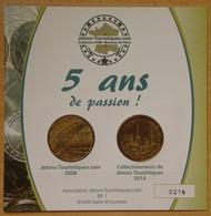Médaille Touristique 5 Ans De Passion Jetons Touristique 2008 Et 2010 - 2008