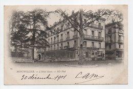 - CPA MONTPELLIER (34) - L'Hôtel Nevet 1901 - Photo Neurdein N° 24 - - Montpellier