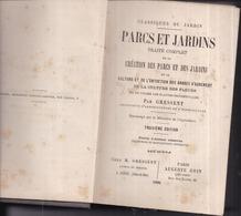 PARCS Et JARDINS - Traité Complet De La Création... ...de La Culture Et L'Entretien... Par GRESSENT - 1886 - 1030 Pages - 1801-1900