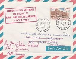 Cachet Première Liaison AIR FRANCE Par Boeing 707 Paris Saint Denis De La Réunion 3 Aout 1967 - Poste Aérienne