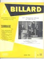 """Revue """" Le Billard """" N° 15 De Juillet 1962 (jm) - Sport"""