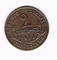 //  FRANKRIJK  2 CENTIMES   1911 - France