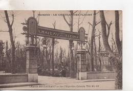Cpa.13.Marseille.Grand Restaurant En Face L'Exposition Coloniale.Le Chateau Des Fleurs. - Colonial Exhibitions 1906 - 1922