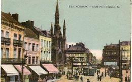 ROUBAIX - Grand' Place Et Grande Rue - Roubaix