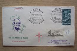 ITALIA BUSTA PRIMO GIORNO FDC F.D.C. RACCOMANDATA REALMENTE VIAGGIATA TRIESTE 1955 MAZZINI - 1946-60: Marcophilia