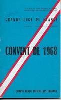 Francs Maçonneries, Grande Loge De France, Convent De 1968      (bon Etat)  Poid - 260g. - Boeken, Tijdschriften, Stripverhalen