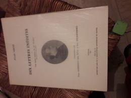 Numerote Tire A 250 Ex Jules Verne Dix Lettres Inedites Et Une Lettre Inedite De M Deviane(beau Pere De J Verne) - Unclassified