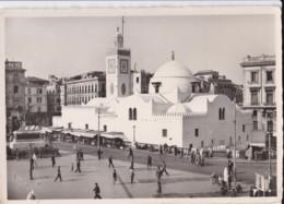AP56 Alger, La Mosquee De Sidi Abderrahman Et La Plauce Du Gourvenement - RPPC - Algiers