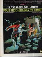 Vagabond Des Limbes T 08 Pour 3 Graines D'étern RE BE DARGAUD 01/199 UNIVERS DE LA GUILDE  Godard Ribera  (BI1) - Vagabond Des Limbes, Le