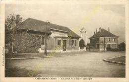 02.  FARGNIERS .  La Poste Et Le Foyer Carnegie . - France