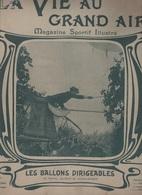 LA VIE AU GRAND AIR 15 09 1901 - LES BALLONS DIRIGEABLES SANTOS-DUMONT ROZE - AUTODROMES OSTENDE DEAUVILLE - - 1900 - 1949