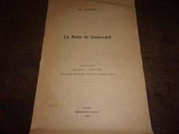 1944  LA MOTTE COTTEVRARD PAR JULES HUMBERT ENVOI ET DEDICACE AU COMTE FRANCOIS DEJEAN SEINE MARITIME - Normandie