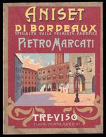 Etichetta: Aniset Di Bordeaux / Specialità Della Premiata Fabbrica PIETRO MARCATI - Treviso - Altri