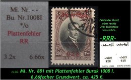 EARLY OTTOMAN SPECIALIZED FOR SPECIALIST, SEE....Mi. Nr. 881 - Burak 1008 I Mit Plattenfehler -RRR- - Nuevos