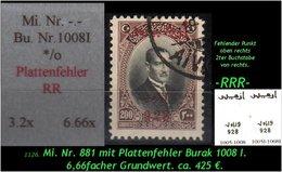 EARLY OTTOMAN SPECIALIZED FOR SPECIALIST, SEE....Mi. Nr. 881 - Burak 1008 I Mit Plattenfehler -RRR- - Ungebraucht