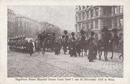 BEGRÄBNIS SEINER MAJ.KAISER FRANZ JOSEF I. Am 30.Nov.1916 In Wien, Originalaufnahme Kilophot - Königshäuser
