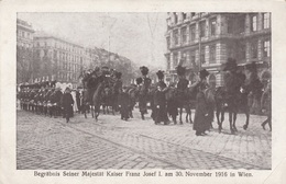 BEGRÄBNIS SEINER MAJ.KAISER FRANZ JOSEF I. Am 30.Nov.1916 In Wien, Originalaufnahme Kilophot - Familles Royales