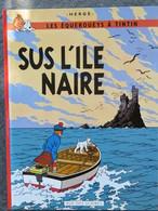 TINTIN En Gallo : Sus L'ile Naire / L'île Noire 1984 Ed Rue Des Scribes Rennes - Boeken, Tijdschriften, Stripverhalen