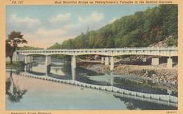 - Pennsylvania : BEDFORD : Most Beautiful Bridge On Pennsylvania's, Turnpike In The Bedford Narrows :colorisée - Toilée - Harrisburg
