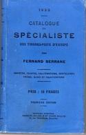 Catalogue Du Spécialiste Des Timbres Poste D'europe - Fernand SERRANE - 1922 - Philatelie Und Postgeschichte