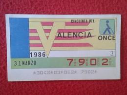 CUPÓN DE LA ONCE SPANISH LOTTERY LOTERIE SPAIN CIEGOS BLIND LOTERÍA ESPAÑA REGIONES 1986 VALENCIA PAÍS VALENCIÀ VER - Billetes De Lotería