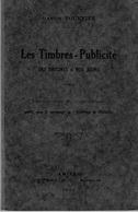 Les Timbres - Publicité Des Origines à Nos Jours - Gaston TOURNIER - 1930 - Philately And Postal History