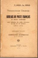 Nomenclature Générale Des Bureaux De Poste Français De 1849 à 1876 - Editions 1939 - LANGLOIS Et VENEZIANI - Philately And Postal History