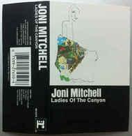 Joni Mitchell- Ladies Of The Canyon - Cassettes Audio