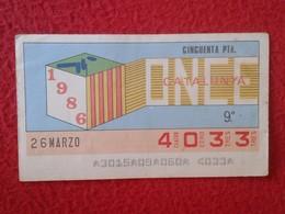 CUPÓN DE LA ONCE SPANISH LOTTERY LOTERIE SPAIN CIEGOS BLIND LOTERÍA ESPAÑA REGIONES 1986 CATALUNYA CATALONIA CATALOGNE - Billetes De Lotería