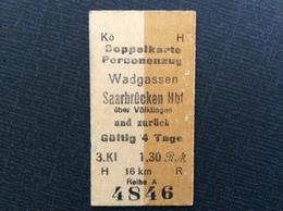 TICKET DE TRAIN ALLEMAGNE  1.30 Reichsmark RM  (1924-1948)  *WADGASSEN *SARREBRUCK *ZURICH - Spoorwegen