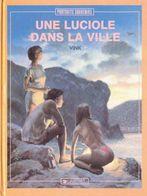 Une Luciole Dans La Villei EO BE DARGAUD  01/1989  Vink  (BI1) - Editions Originales (langue Française)