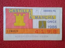 CUPÓN DE LA ONCE SPANISH LOTTERY LOTERIE SPAIN CIEGOS BLIND LOTERÍA ESPAÑA REGIONES 1986 CASTILLA LA MANCHA CASTILLE VER - Billetes De Lotería