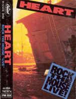 Heart- Rock The House Live - Cassettes Audio