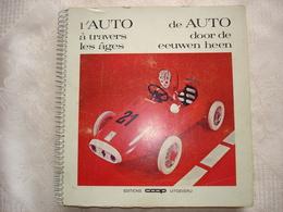 """Coop Editions Uitgeverij """" De Auto Door De Eeuwen Heen L'auto à Travers Les âges """" Met 36/100 Metalen Plaatjes - Other"""