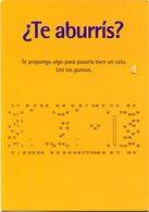 ¿TE ABURRIS? JUEGO SEGUI LOS PUNTOS. ARGENTINA POSTAL PUBLICIDAD CIRCA 2000's NO CIRCULADO - LILHU - Publicidad