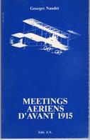France - Meetings Aeriens D'avant 1915 - Georges NAUDET - 1978 - Philately And Postal History