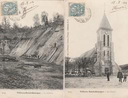 2 CPA:HOMMES TRAVAILLANT À LA SABLIÈRE,LE CLOCHER ÉTAL DEVANT ÉGLISE VILLIERS SAINT GEORGES (77)..ÉCRITES - Villiers Saint Georges