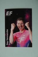 CYCLISME: CYCLISTE : EQUIPE EF EDUCATION 2019 Format 9 X 6.3 :SEP VANMARCKE - Ciclismo